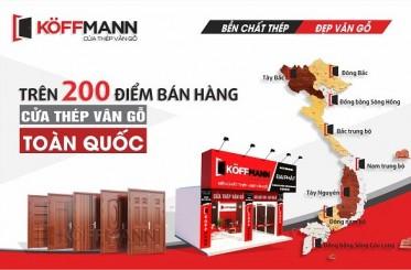 Cửa thép vân gỗ Koffmann phát triển hệ thống hơn 200 đại lý, điểm bán trên toàn quốc