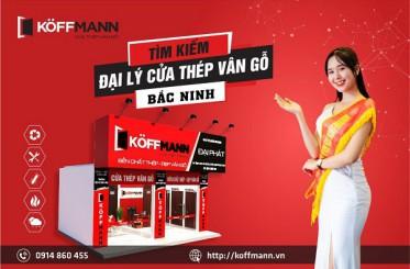 Koffmann tuyển đại lý cửa thép vân gỗ tại Bắc Ninh