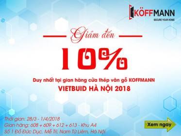 KOFFMANN khuyến mại sốc 10% tại triển lãm VIETBUILD Hà Nội 03/2018